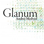 Andrej Medved: Glanum