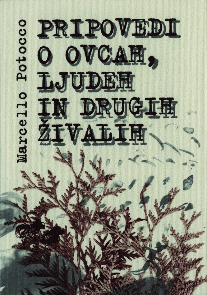 Marcello Potocco - Pripovedi o ljudeh, ovcah in drugih živalih