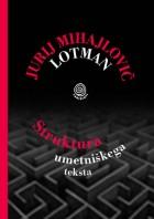 Jurij Mihajlovič Lotman: Struktura umetniškega teksta
