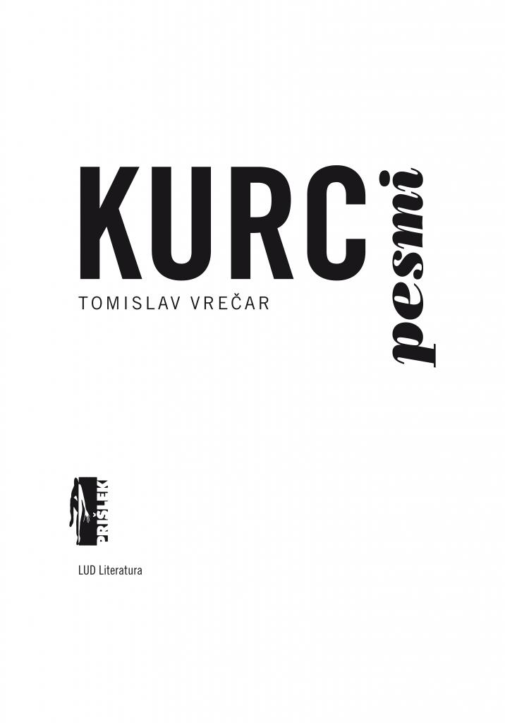 Tomislav vrečar: Kurc pesmi