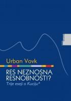 Urban Vovk: Res neznosna resnobnost? Trije eseji o Kuciju*