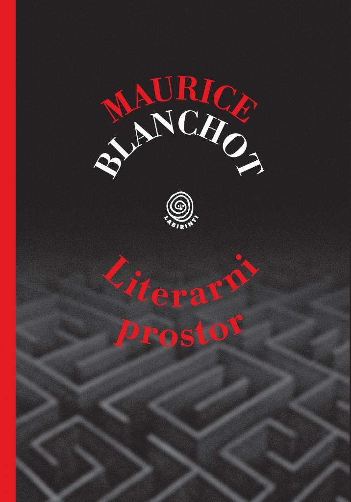Maurice Blanchot - Literarni prostor