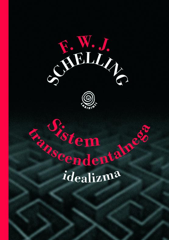 Schelling: Sistem transcendentalnega idealizma