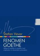Štefan Vevar - Fenomen Goethe