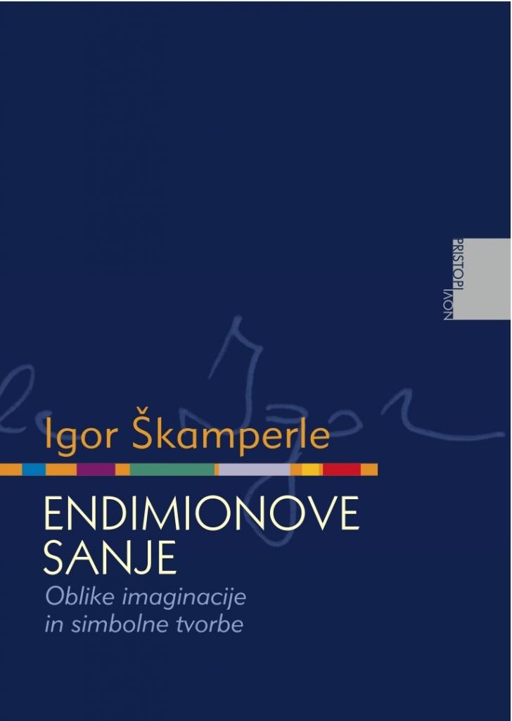 Igor Škamperle: Endimionove sanje