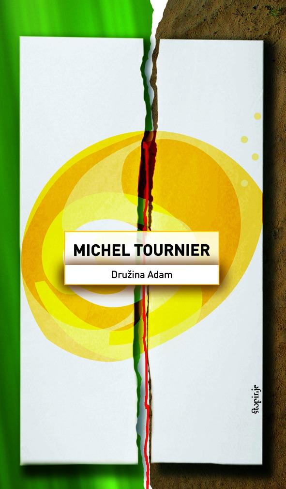 Michel Tournier: Družina Adam