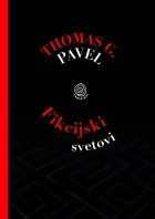 Thomas G. Pavel: Fikcijski svetovi