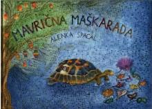 Alenka Spacal: Mavrična maškarada