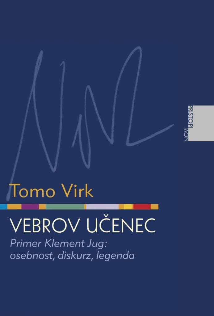 Tomo Virk: Vebrov učenec