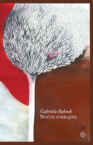 Gabriela Babnik: Nočne pokrajine