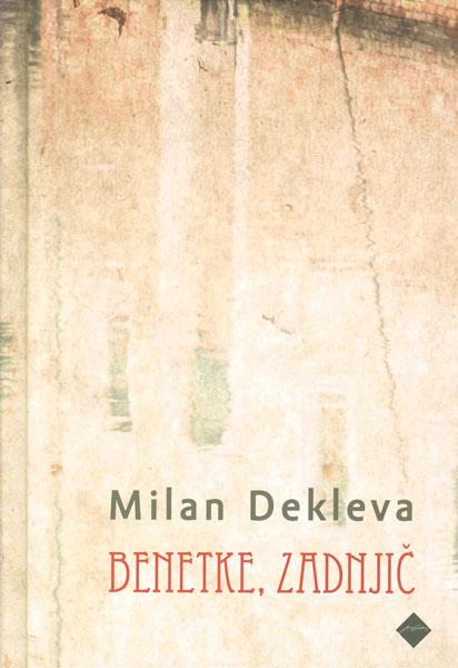 Milan Dekleva: Benetke, zadnjič