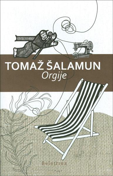 Tomaž Šalamun: Orgije