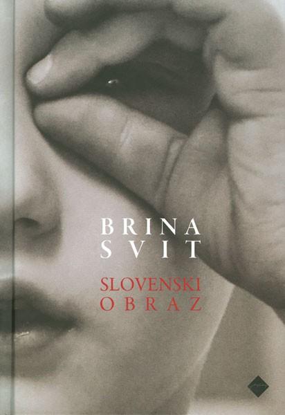 Brina Svit: Slovenski obraz