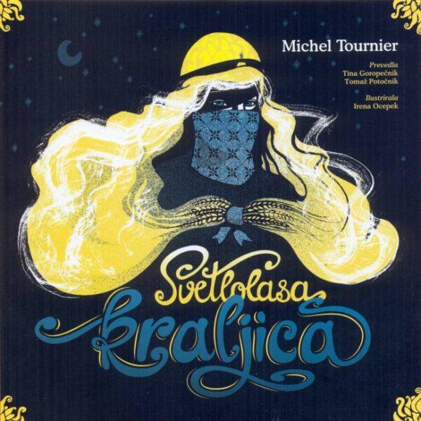 Michel Tournier: Svetlolasa kraljica