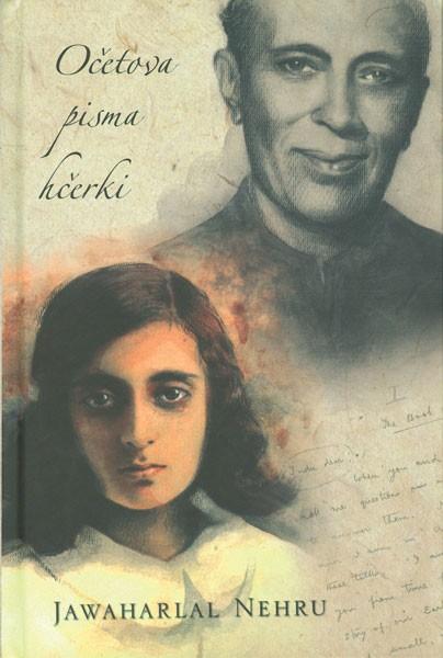 Jawaharlal Nehru in Ajanta Guhathakurta: Očetova pisma hčerki