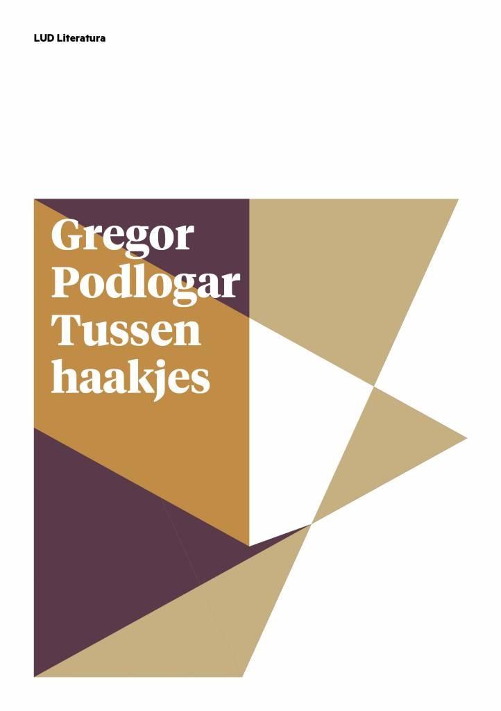 Gregor Podlogar: Tussen haakjes