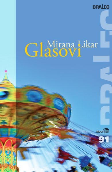 Mirana Likar: Glasovi