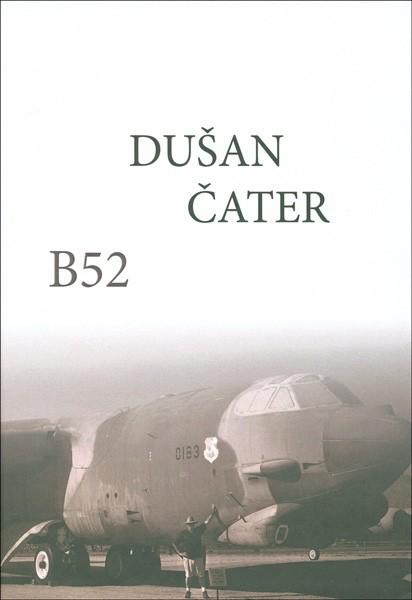 Dušan Čater: B52