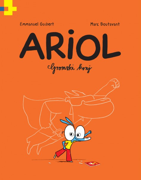 Emmanuel Guibert in Marc Boutavant: Ariol. Gromski konj