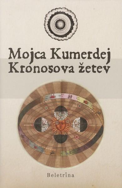 Mojca Kumerdej: Kronosova žetev