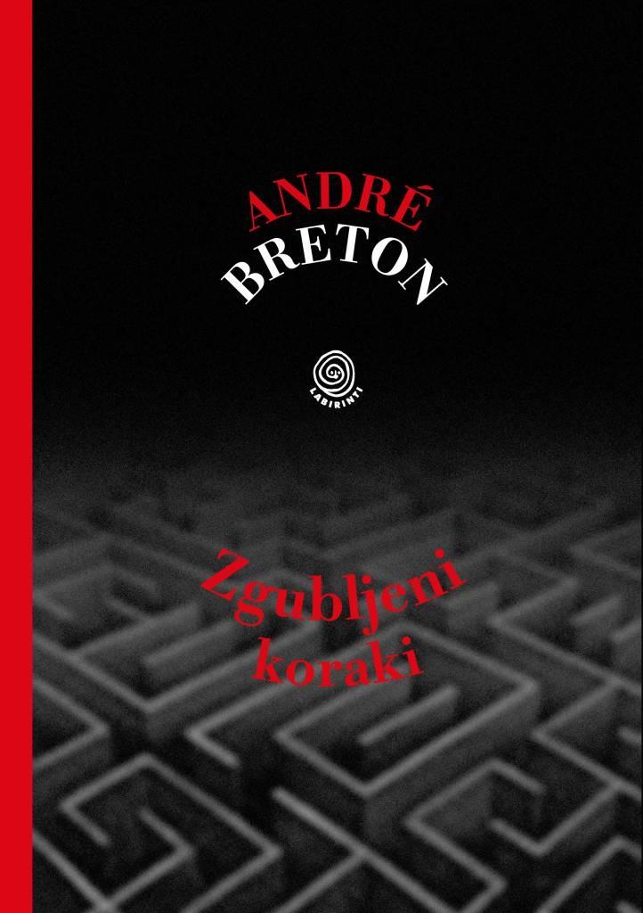 André Breton: Zgubljeni koraki