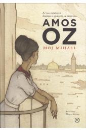 Amos Oz - Moj Mihael