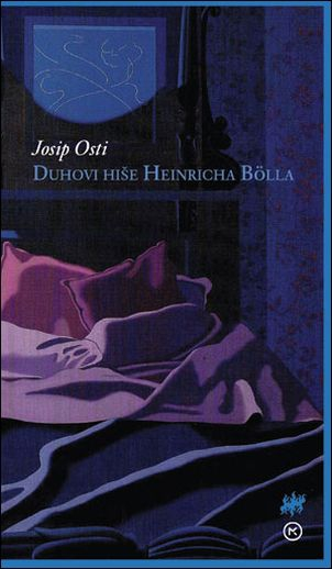 Josip Osti - Duhovi hiše Heinricha Bölla