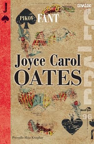 Joyce Carol Oates - Pikov fant