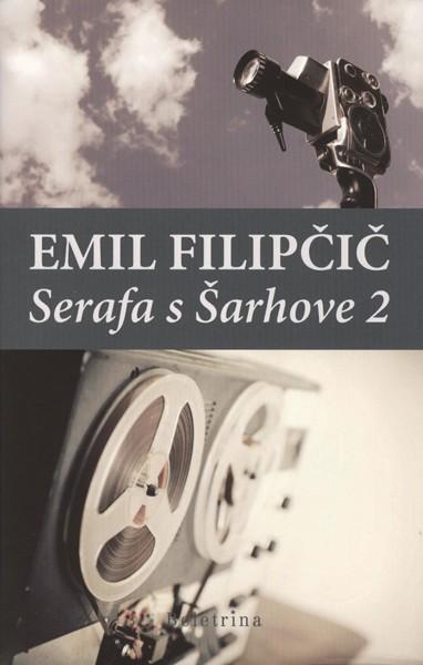 Emil Filipčič - Serafa s Šarhove 2