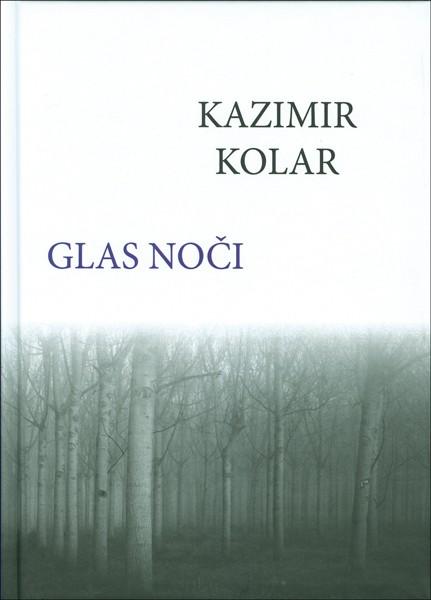 Kazimir Kolar - Glas noči