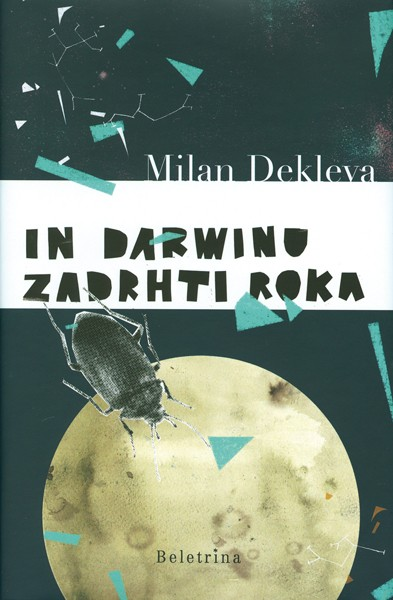 Milan Dekleva - In Darwinu zadrhti roka