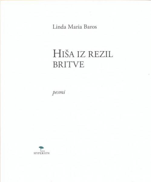 Linda Maria Baros - Hiša iz rezil britve