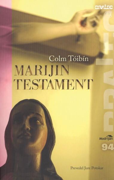 Colm Tóibín, Marijin testament