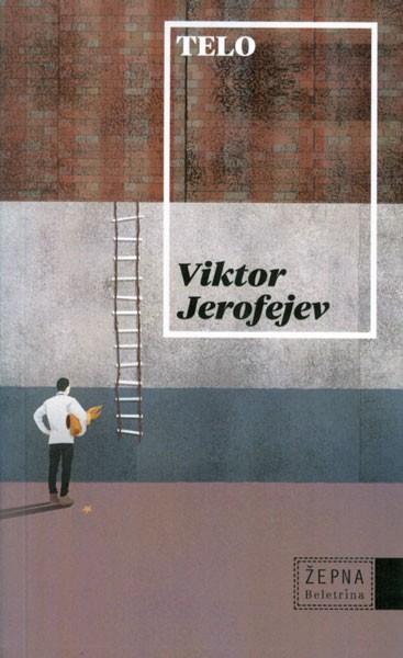 Viktor Jerofejev - Telo