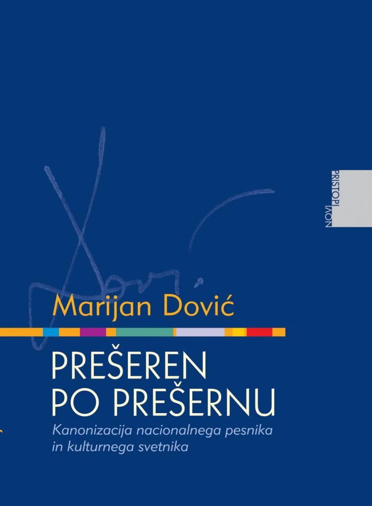 Marijan Dović: Prešeren po Prešernu
