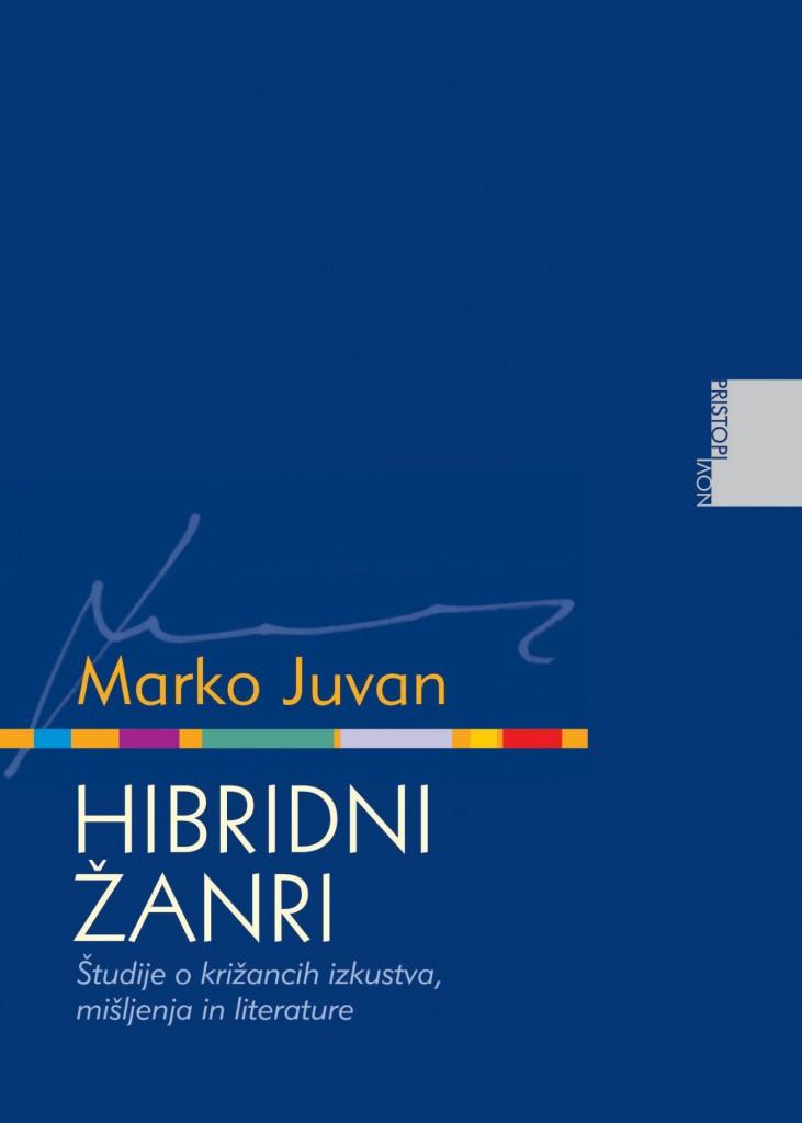 Marko Juvan: Hibridni žanri