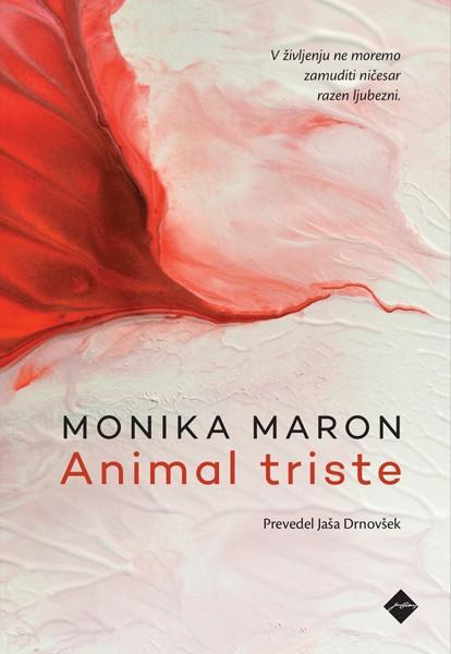 Monika Maron, Animal triste