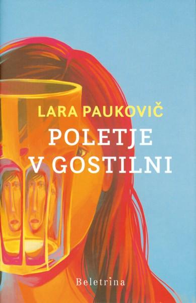 Lara Paukovič - Poletje v gostilni