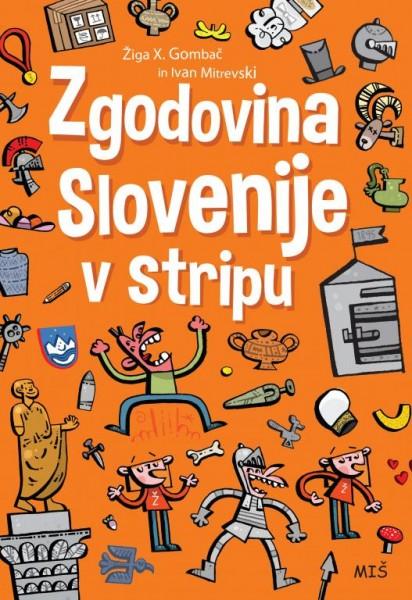 Žiga X. Gombač & Ivan Mitrevski, Zgodovina Slovenije v stripu.