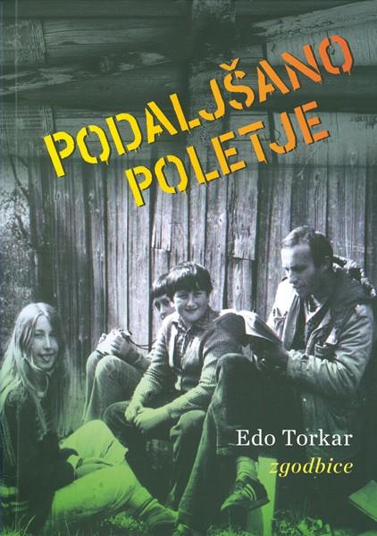 Edo Torkar - Podaljšano poletje