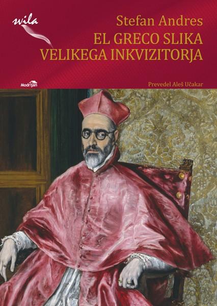 Stefan Andres - El Greco slika velikega inkvizitorja