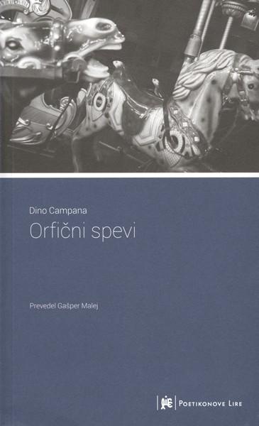 Dino Campana - Orfični spevi