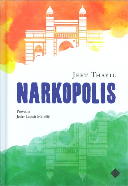 Jeet Thayil - Narkopolis