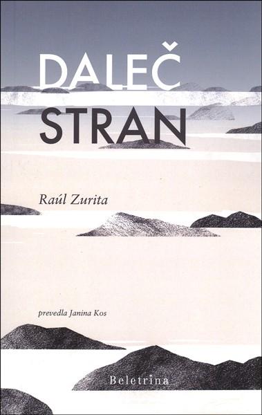 Raúl Zurita, Daleč stran: izbrana dela