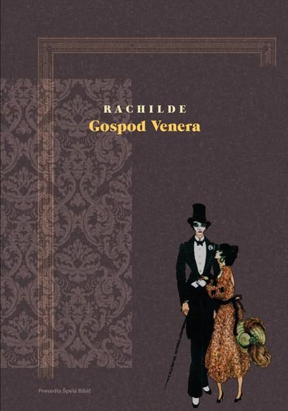 Rachilde, Gospod Venera