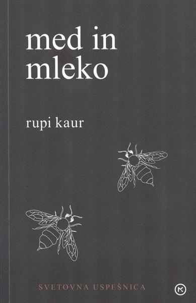 Rupi Kaur - Med in mleko