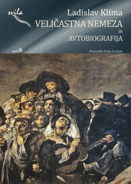 Ladislav Klima - Slavna Nemeza in Avtobiografija