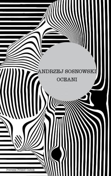 Andrzej Sosnowski, Oceani