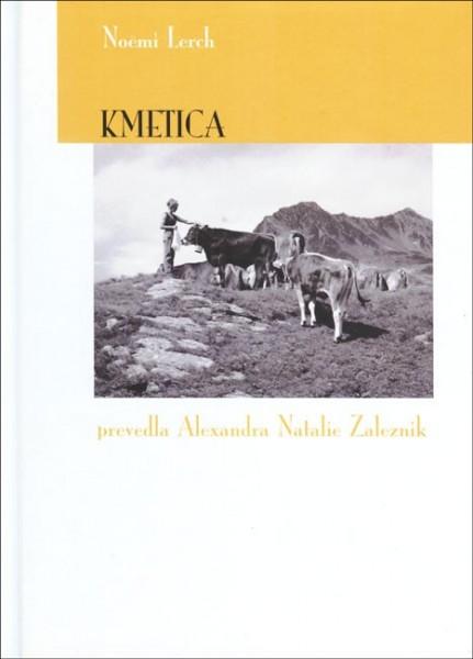 Noëmi Lerch, Kmetica