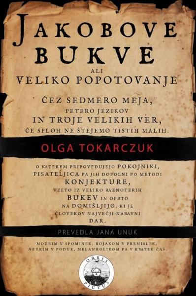 Olga Tokarczuk, Jakobove bukve